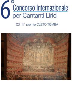 6° Concorso Internazionale per Cantanti Lirici XXIII premio Cleto Tomba