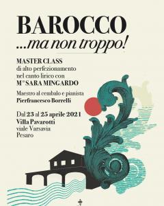 """""""Barocco...ma non troppo!"""" Masterclass di alto perfezionamento nel canto lirico"""